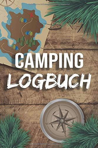 Camping Logbuch: Wohnwagen Reisetagebuch - Camper Wohnmobil Reise Buch - Reisemobil Tagebuch Journal - Caravan Notizbuch