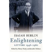 [(Enlightening: Letters 1946-1960)] [by: Isaiah Berlin]