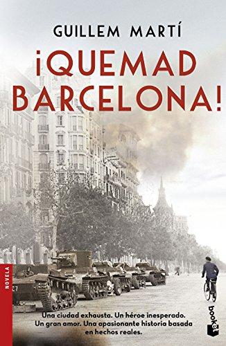 ¡Quemad Barcelona! por Guillem Martí