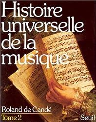 Histoire universelle de la musique Tome 2