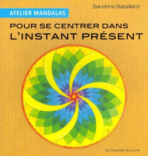 Atelier mandalas pour se centrer dans le moment présent