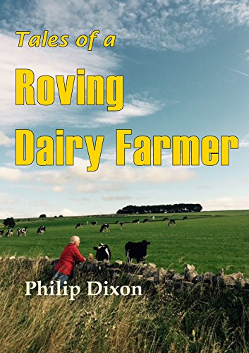 tales-of-a-roving-dairy-farmer-english-edition