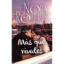 Más que rivales (Nora Roberts)
