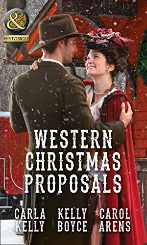 Western Christmas Proposals: Christmas Dance with the Rancher / Christmas in Salvation Falls / The Sheriff's Christmas Proposal (Historical) by Carla Kelly (2016-10-06)