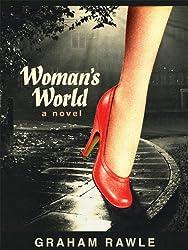 Woman's World: A Novel