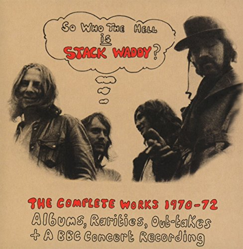 So Who the Hell Is Stack Waddy-the Complete Works -
