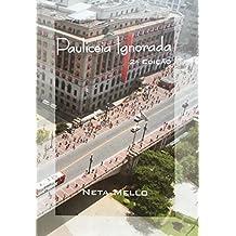 Pauliceia Ignorada (Portuguese Edition)