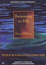 Swimming in Silk