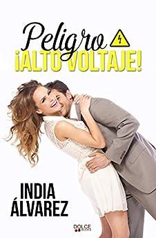 Peligro, ¡¡alto voltaje!! - India Álvarez (Rom) 517Q3mqkcVL._SY346_