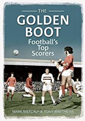 The Golden Boot: Football's Top Scorers