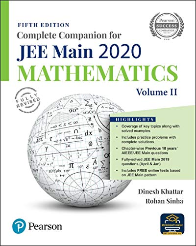 Complete Companion for JEE Main 2020 Mathematics Volume 2 | Previous 18 Year's AIEEE/JEE Mains Questions | Fifth Edition | By Pearson