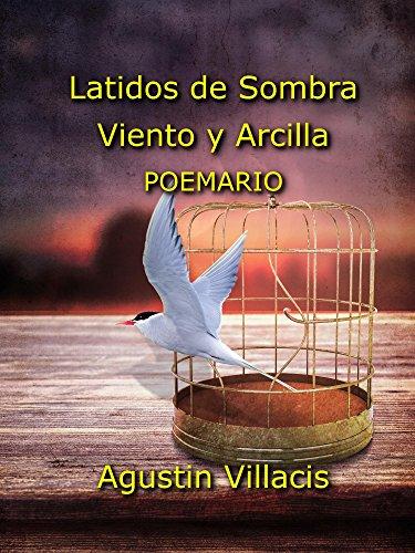 Latidos de sombra viento y arcilla por Agustin Villacis