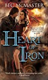 Heart of Iron: A fresh, suspenseful take on vampires, werewolves and steampunk London (London Steampunk) by Bec McMaster (2013-05-07)