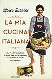 Scarica Libro La mia cucina italiana Dal Trentino alla Sicilia le ricette della nostra tradizione reinterpretate in maniera sana e gustosa (PDF,EPUB,MOBI) Online Italiano Gratis