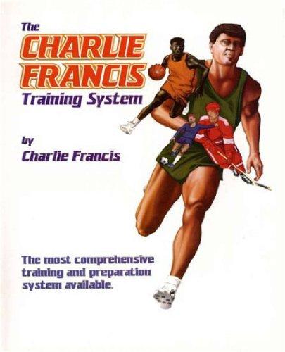 Charlie Francis Training System (English Edition)