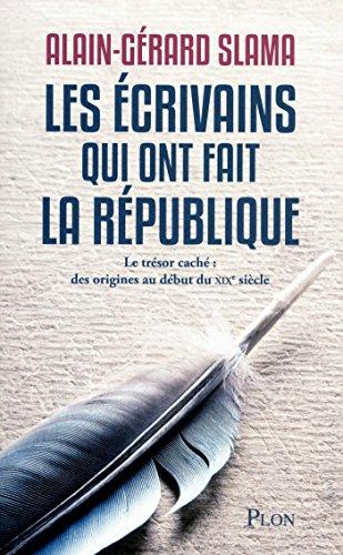 Les écrivains qui ont fait la République