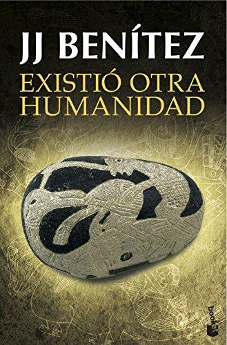 Existió otra humanidad (Biblioteca J. J. Benítez)