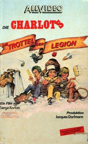 Bild von Die Charlots - Die Trottel der Legion