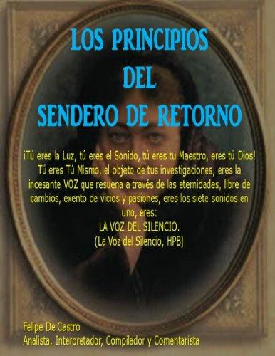 Los Principios del Sendero de Retorno por Felipe De Castro