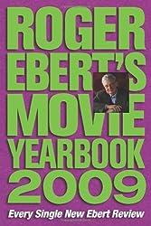 Roger Ebert's Movie Yearbook 2009 by Roger Ebert (2008-11-18)