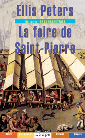 La foire de Saint Pierre par Ellis Peters