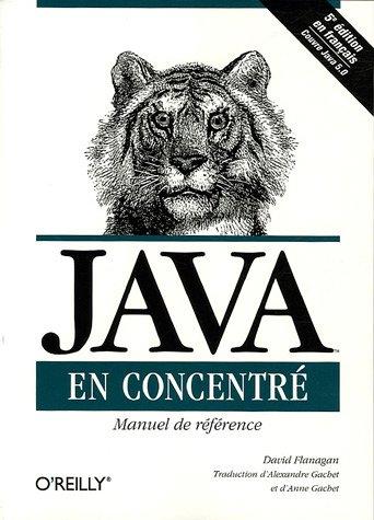 Java en concentré : Manuel de référence pour Java par David Flanagan