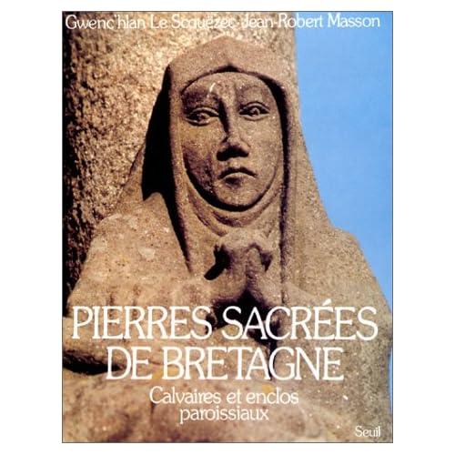 Pierres sacrées de Bretagne