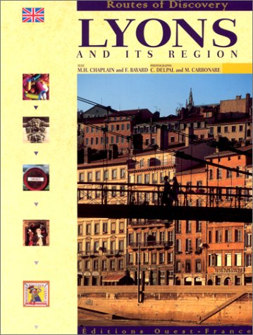 Lyons and its region (en anglais)