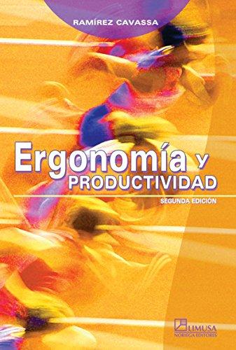 Ergonomia y productividad/Ergonomics and Productivity: 2 por Cesar Ramirez