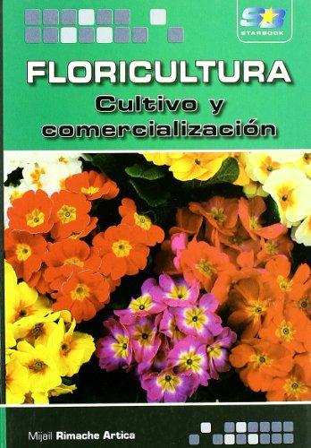 Floricultura. Cultivo y comercialización