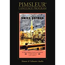 German (Swiss): 10 Lessons (Pimsleur Language Program)