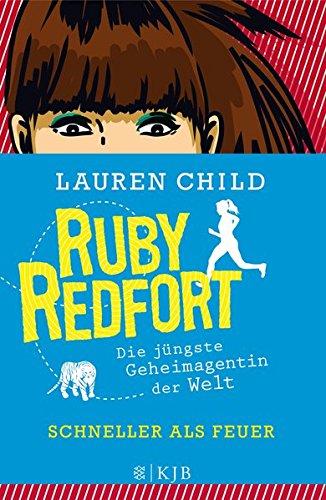 Ruby Redfort – Schneller als Feuer (Mädchen Französisch Schule)