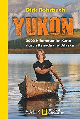 yukon-3000-kilometer-im-kanu-durch-kanada-und-alaska