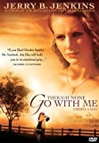Though None Go with Me [USA] [DVD]