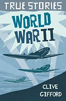 PDF Descargar True Stories: World War Two