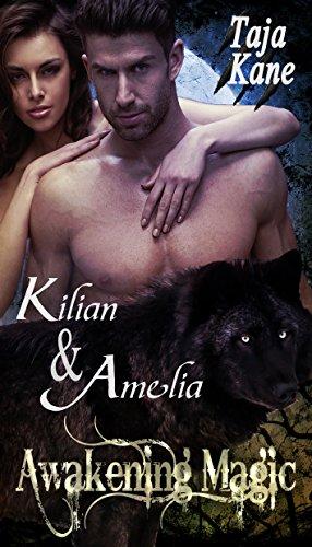 Kilian & Amelia: Awakening Magic (Band 1)