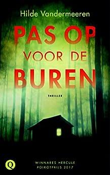 Pas op voor de buren (Dutch Edition) by [Vandermeeren, Hilde]