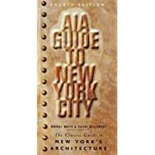 AIA Guide to New York City, Fourth Edition New York Chapter, American Institute of Architects