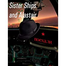 Sister Ships and Alastair (Ant and Cleo Book 2)