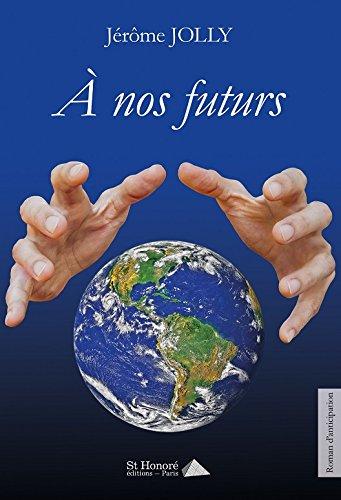 À nos futurs, Jérôme Jolly 517QGa3arAL