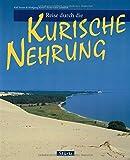 Reise durch die KURISCHE NEHRUNG - Ein Bildband mit über 160 Bildern - STÜRTZ Verlag