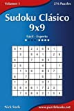 Sudoku Clásico 9x9 - De Fácil a Experto - Volumen 1 - 276 Puzzles: Volume 1