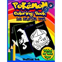 Pokemon Go Coloring Book: Awesome Kids Coloring Book of Best Pokemons: 40 Pokemons printed on Black Paper (Unofficial Book): Volume 1 (Pokemon Books)
