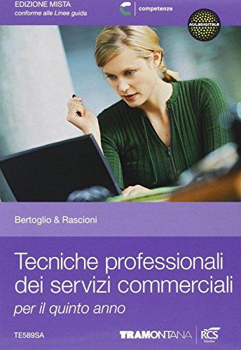 Tecniche professionali dei servizi commerciali. Per le Scuole superiori. Con espansione online: 3