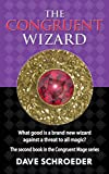The Congruent Wizard (The Congruent Mage Series Book 2)