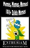 Memes, Memes, Memes! 101+ Zelda Memes