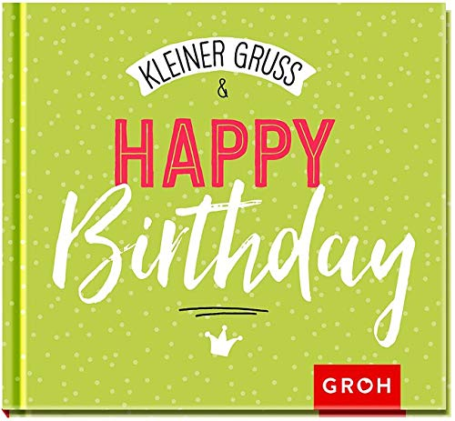 Kleiner Gruß & Happy Birthday