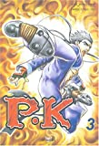 Player Kill, Tome 3 - Tokebi - 26/05/2004