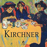 Ernst Ludwig Kirchner par  Collectif