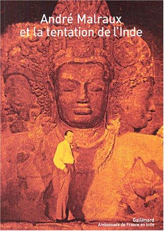 André Malraux et la tentation de l'Inde